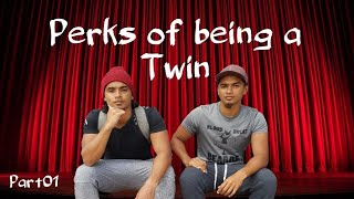 PERKS OF BEING A TWIN pt01