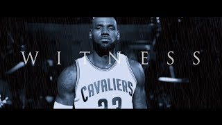 """LeBron James (2017 NBA Finals Mix) """"We"""