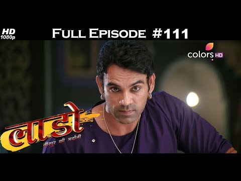 Laado - 10th April 2018 - लाडो - Full Episode