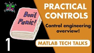 Control Systems in Practice, Part 1: What Control Systems Engineers Do