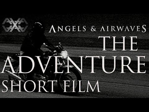 """The Adventure"" Epic Short Film by Angels And Airwaves"