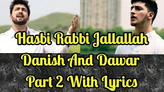 Hasbi Rabbi Jallallah Part 2 With Lyrics | Danish & Dawar | Laughter Land