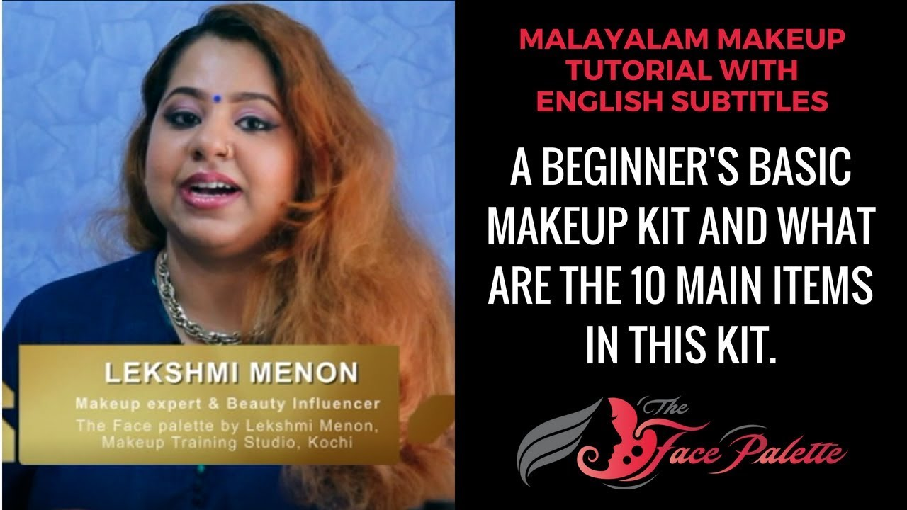 10 main items in Beginner's makeup kit // Malayalam tutorial with English subtitles