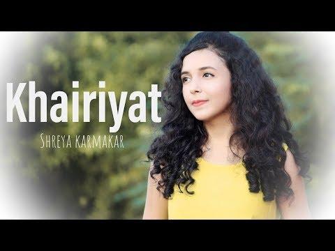 khairiyat---chhichhore-|-arijit-singh-|-female-version-by-shreya-karmakar