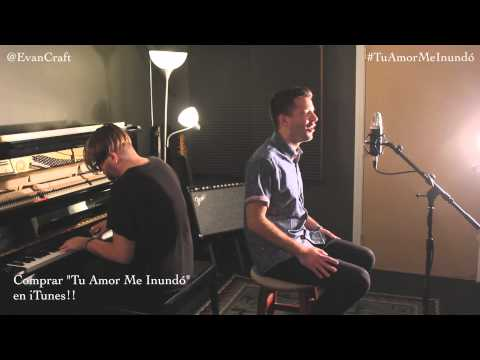 Evan Craft - Tu Amor Me Inundó (Sinking Deep - Hillsong Young & Free)