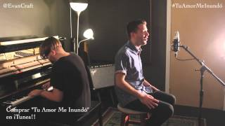 Evan Craft - Tu Amor Me Inundó Sinking Deep - Hillsong Young & Free