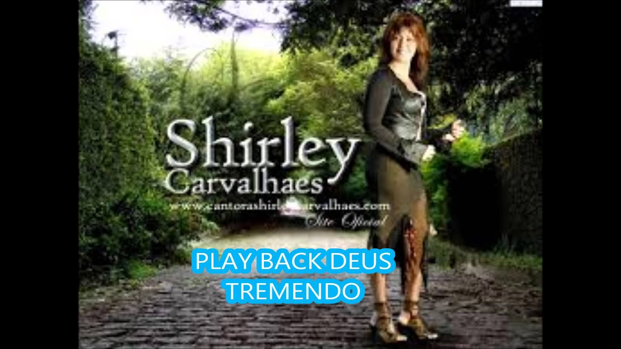 cd shirley carvalhaes deus tremendo playback