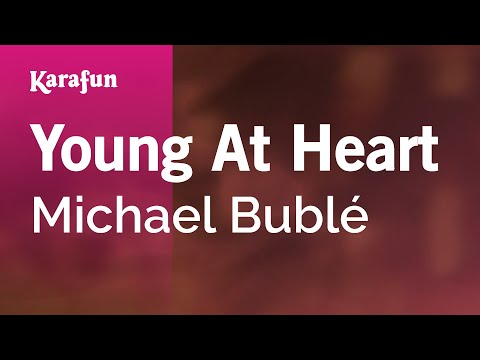 Karaoke Young At Heart - Michael Bublé *