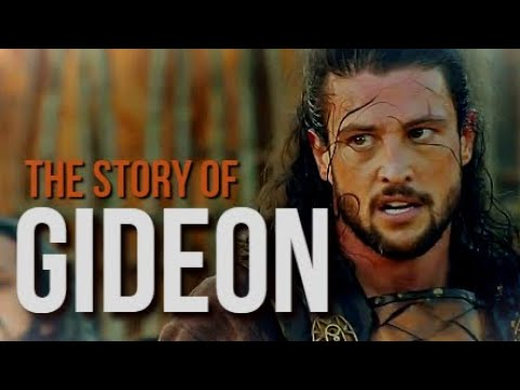 GIDEON (The Book of Judges chapters 8 - 6) - YouTube