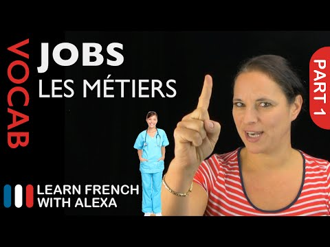 Jobs in French Part 1 (basic French vocabulary from Learn French With Alexa)