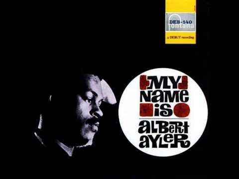 Albert Ayler - Bye, Bye, Blackbird