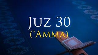 Murottal Juz 30 Merdu | Hafalan Juz Amma | Tadabbur Quran Daily