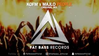 KOFM x MAJLO - People (Original Mix)