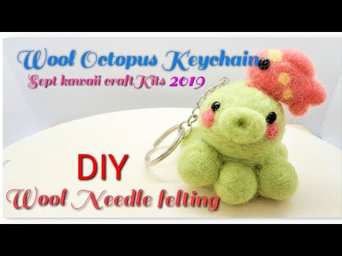 DIY Wool needle felting Octopus Keychain Sept Kawaii Craft Kits 2019