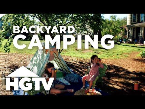 Backyard Camping Ideas For The Whole Family