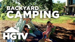 Backyard Camping Ideas for the Whole Family - HGTV