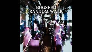 Bugseed - Random Walk (Full Album 2020)