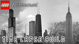 LEGO Architecture - Willis Tower | John Hancock Center | Empire State Building
