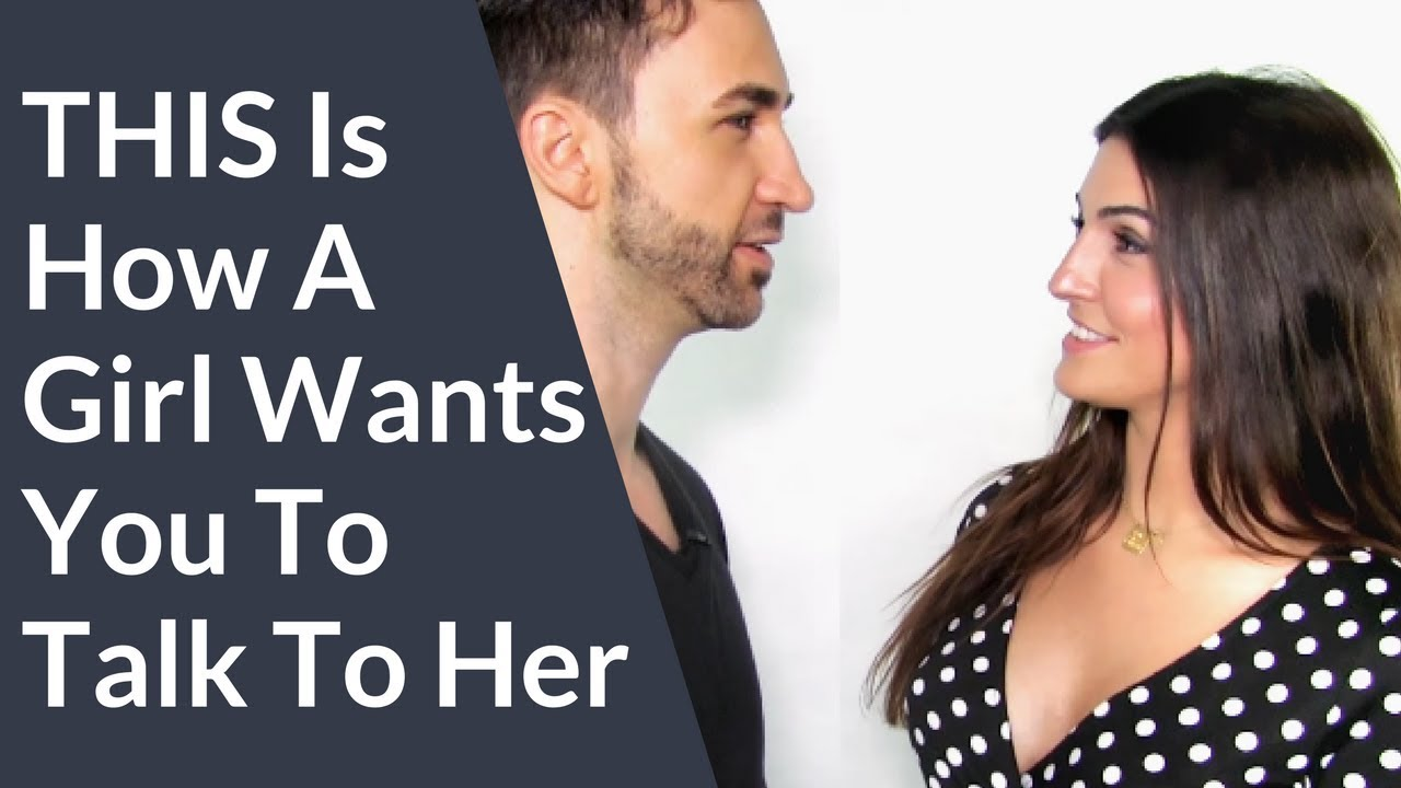 how to talk a girl you just started dating