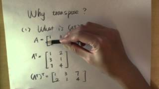 Why transpose a matrix? Part 1: the transpose of a transpose