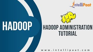 BIG DATA HADOOP ONLINE TRAINING -Steps to Hadoop installation - Hadoop Tutorial