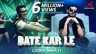 Date Kar Le (Romy, CarryMinati) Mp3 Song Download