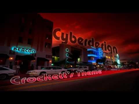 Crockett's Theme (Cyberdesign Remix)