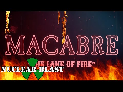 MACABRE - The Lake Of Fire (OFFICIAL VISUALIZER)