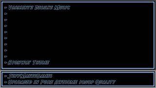 Varmintz Deluxe Music - Highway Theme [1080p HD]