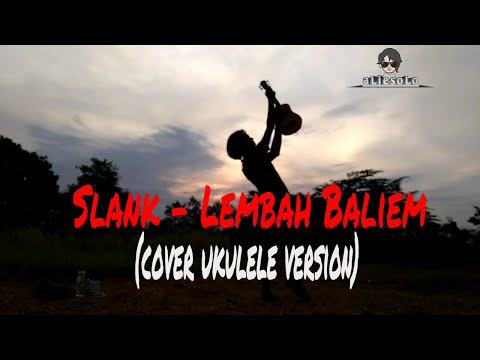 Slank - Lembah Baliem (cover Ukulele Version)