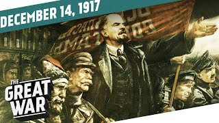 Jerusalem Surrenders - Bolsheviks Consolidate Control I THE GREAT WAR Week 177