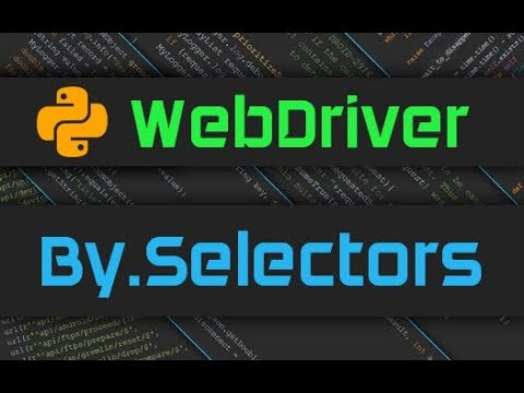 Python WebDriver By Selectors