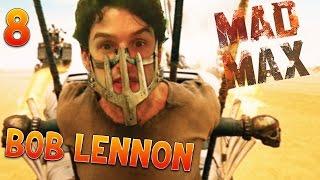 LA TEMPÊTE (épique !!!) MAD MAX : FURY BOB  Ep.8 avec Bob Lennon
