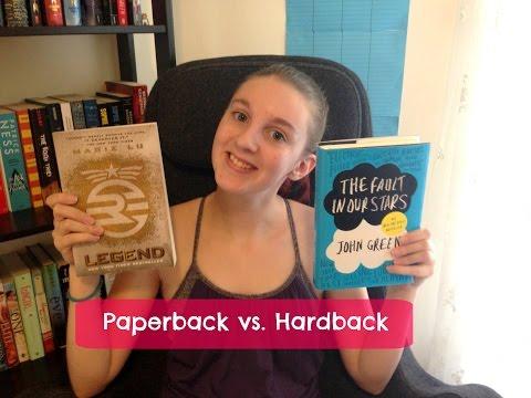 Paperback vs. Hardback