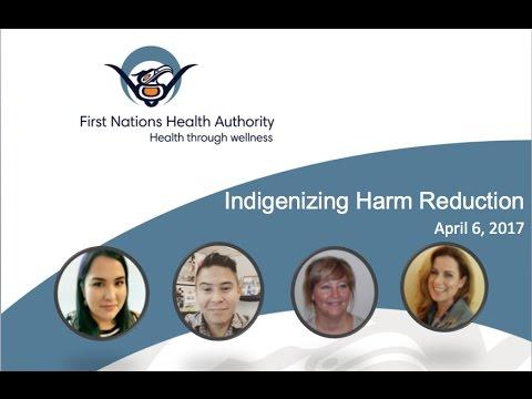 Indigenizing Harm Reduction - 2017.04.06
