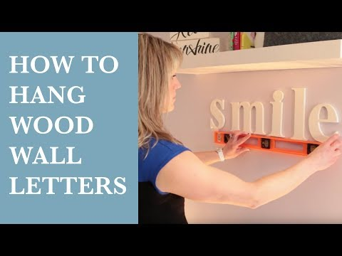 How To Hang Wood Wall Letters | Kids Room Decorating DIY Video