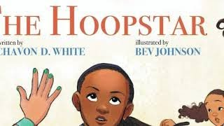 The Hoopstar by Chavon D. White (An official Book Trailer by Felt Reel Animations)