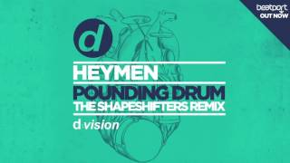 Heymen - Pounding Drum (The Shapeshifters Edit) [Cover Art]