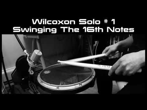 Wilcoxon Solo # 1 Swinging The 16th Notes
