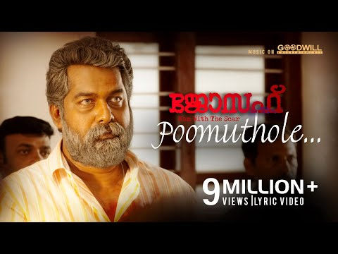 Poomuthole Lyric Video | Joseph Malayalam Movie |  Ranjin Raj | Joju George | M Padmakumar
