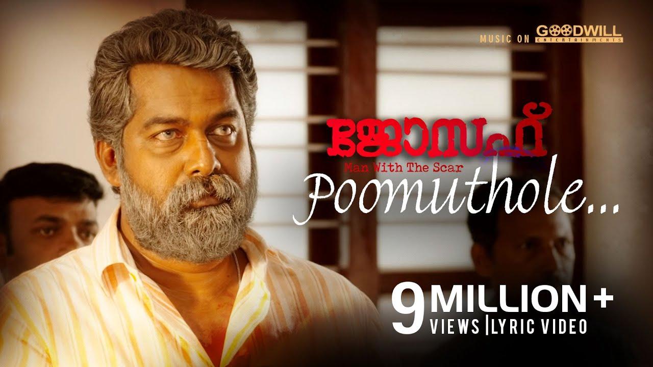 Download Poomuthole Lyric Video | Joseph Malayalam Movie |  Ranjin Raj | Joju George | M Padmakumar