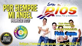 Por siempre mi angel - Son de Rios - karaoke pista