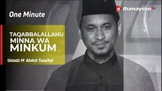 Download Video Selamat Idul Fitri 1439 H - Taqabbalallahu Minna wa Minkum - Ustadz M Abduh Tuasikal MP3 3GP MP4