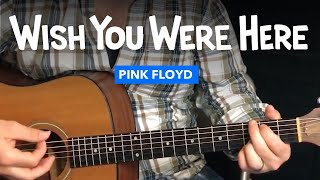 Guitar lesson for Wish You Were Here by Pink Floyd (w/ chords & intro tab)