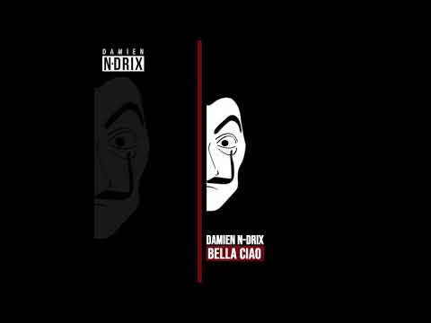 DAMIEN N-DRIX - BELLA CIAO (HOLD UP MIX) [FREE DOWNLOAD]
