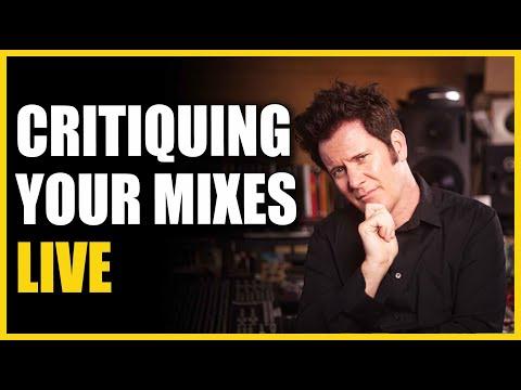Critiquing YOUR Mixes LIVE