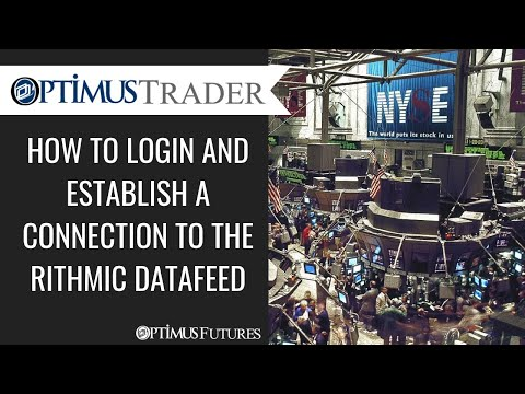 Optimus Trader – How to Login and Establish a Connection to the Rithmic Datafeed