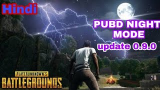 PUBG NEW UPDATE 0.9.0 BASIL NIGHT MODE NEW FEATURE NEW GUN NEW CAR IN HINDI VIDEO PUBG MOBILE