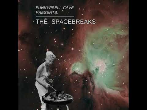Various Artists  The Spacebreaks Full Album