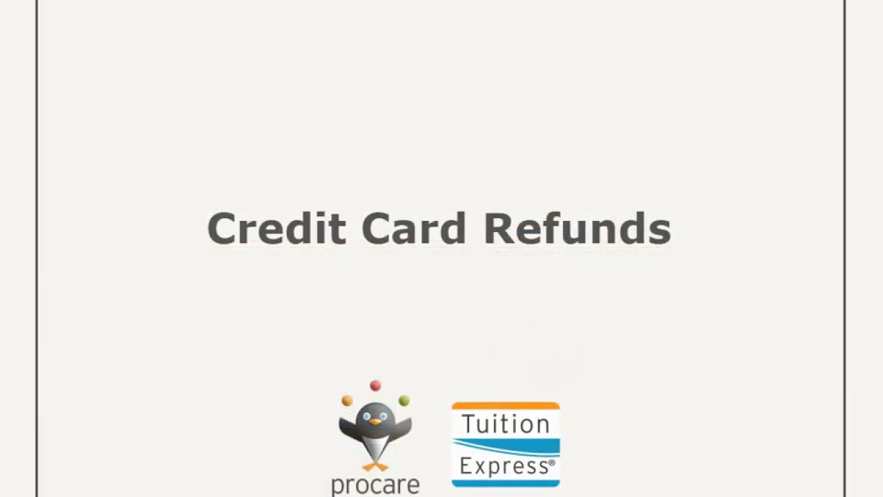 Tuition Express: Credit Card Refund - YouTube